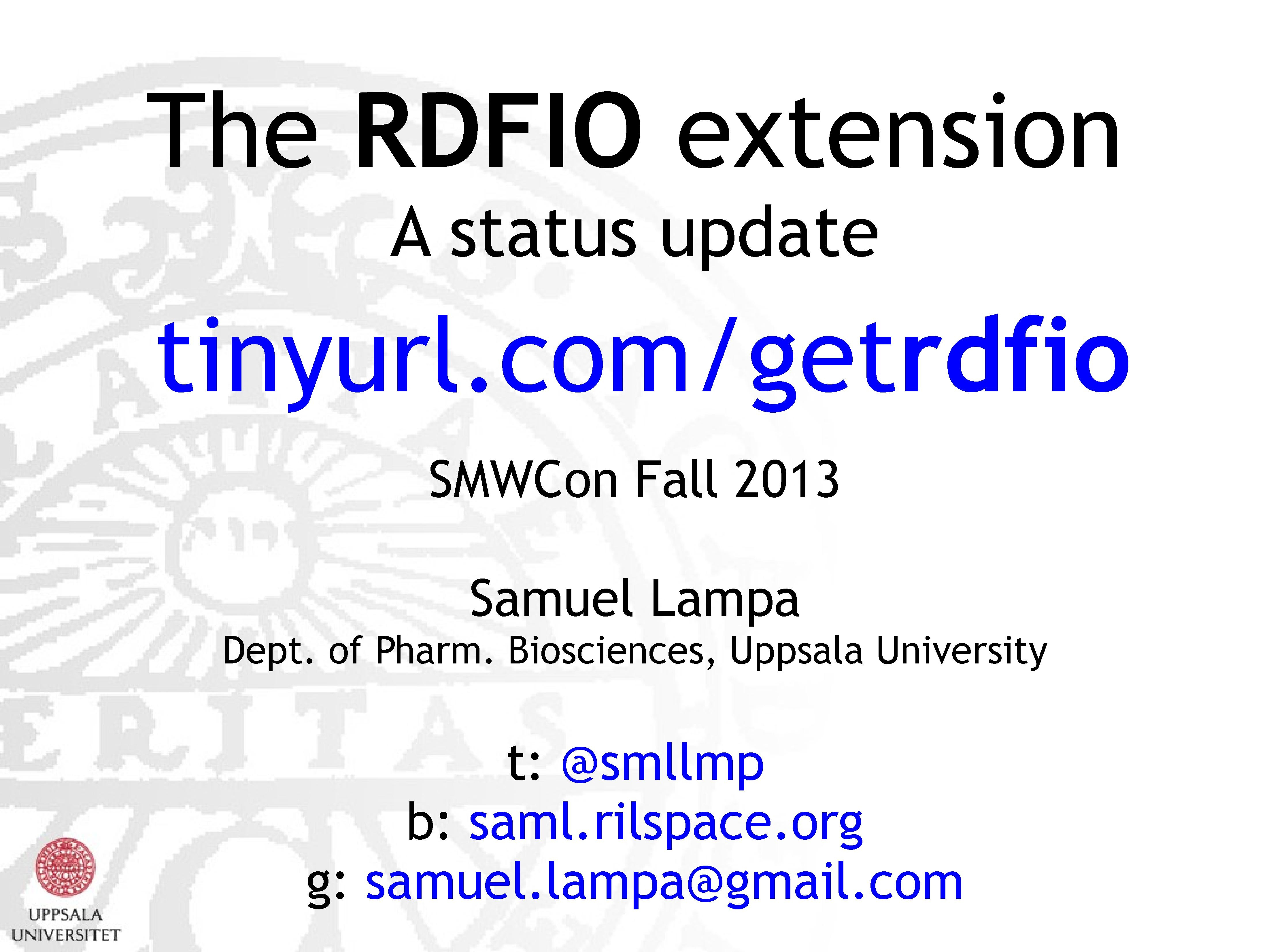 The RDFIO extension - a status update
