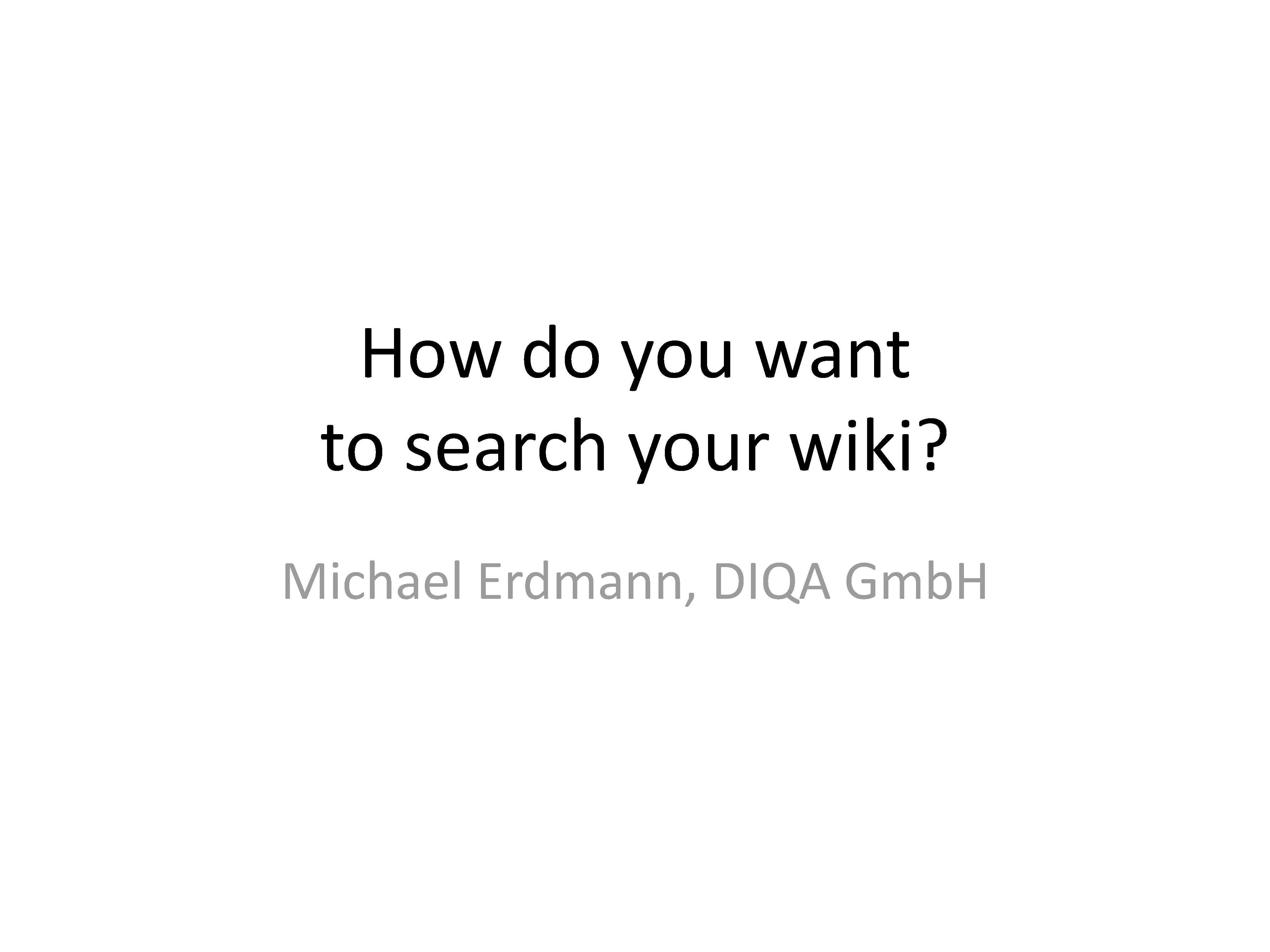 Poll: How do you want to search your wiki?