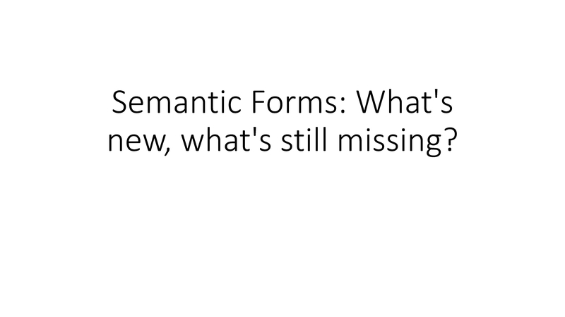 File:Semantic Forms-What's new and what's still missing.pdf